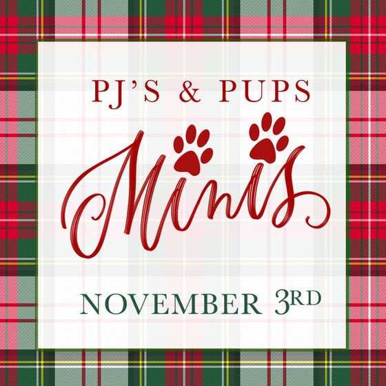 Image of PJ'S & PUPS - Holiday Mini Sessions