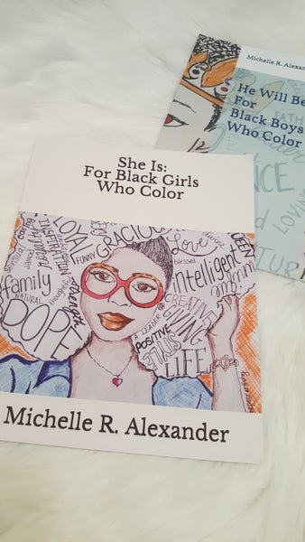 Image of She Is... For Black Girls Who Color