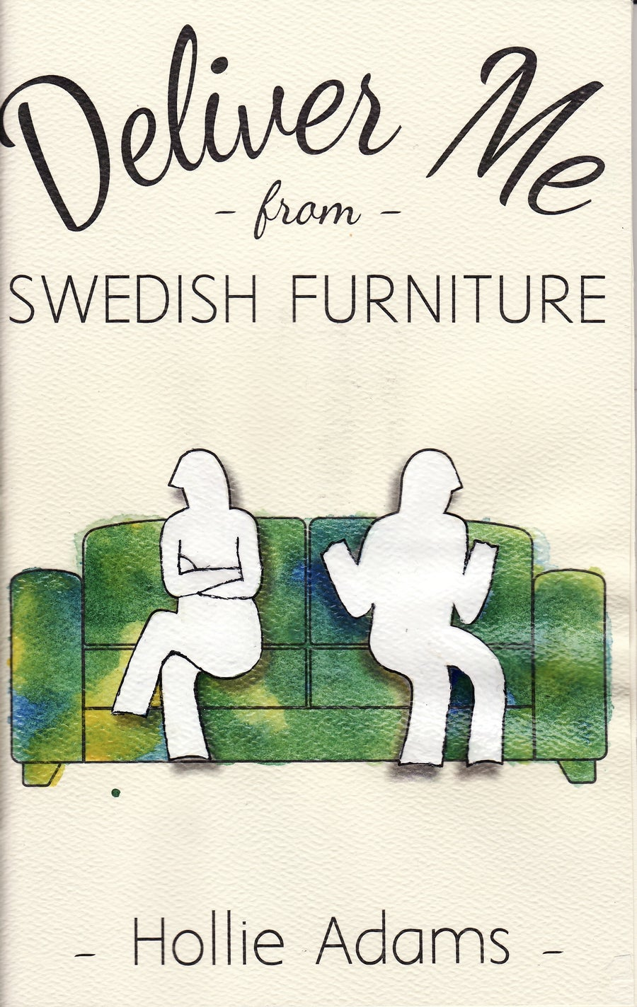 "Image of ""Deliver Me from Swedish Furniture"" by Hollie Adams"