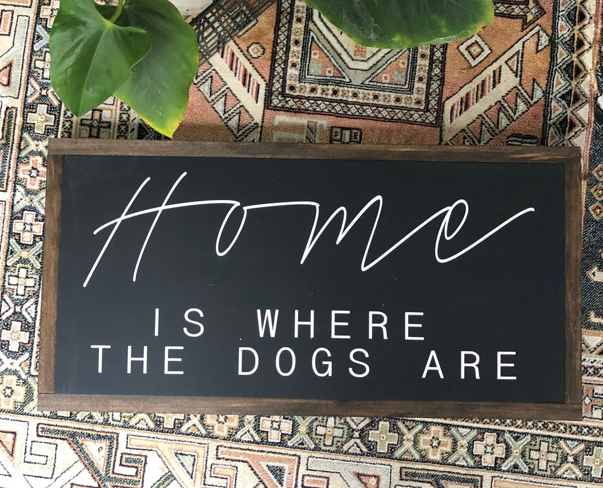 Image of Home is where the dogs are