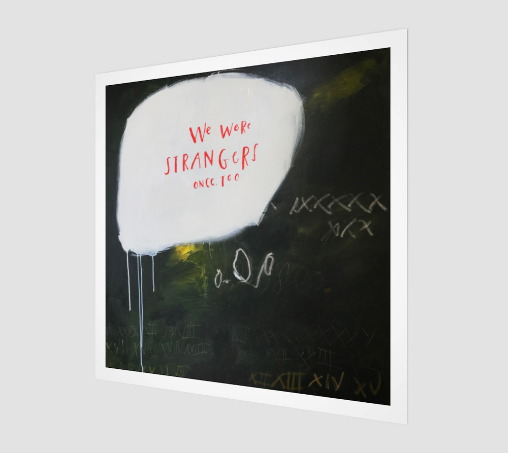 Image of We Were Strangers fine art print