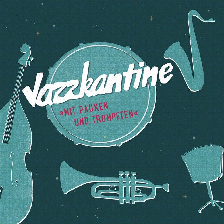 """Image of Jazzkantine """"Mit Pauken und Trompeten"""" / Digipack-CD"""