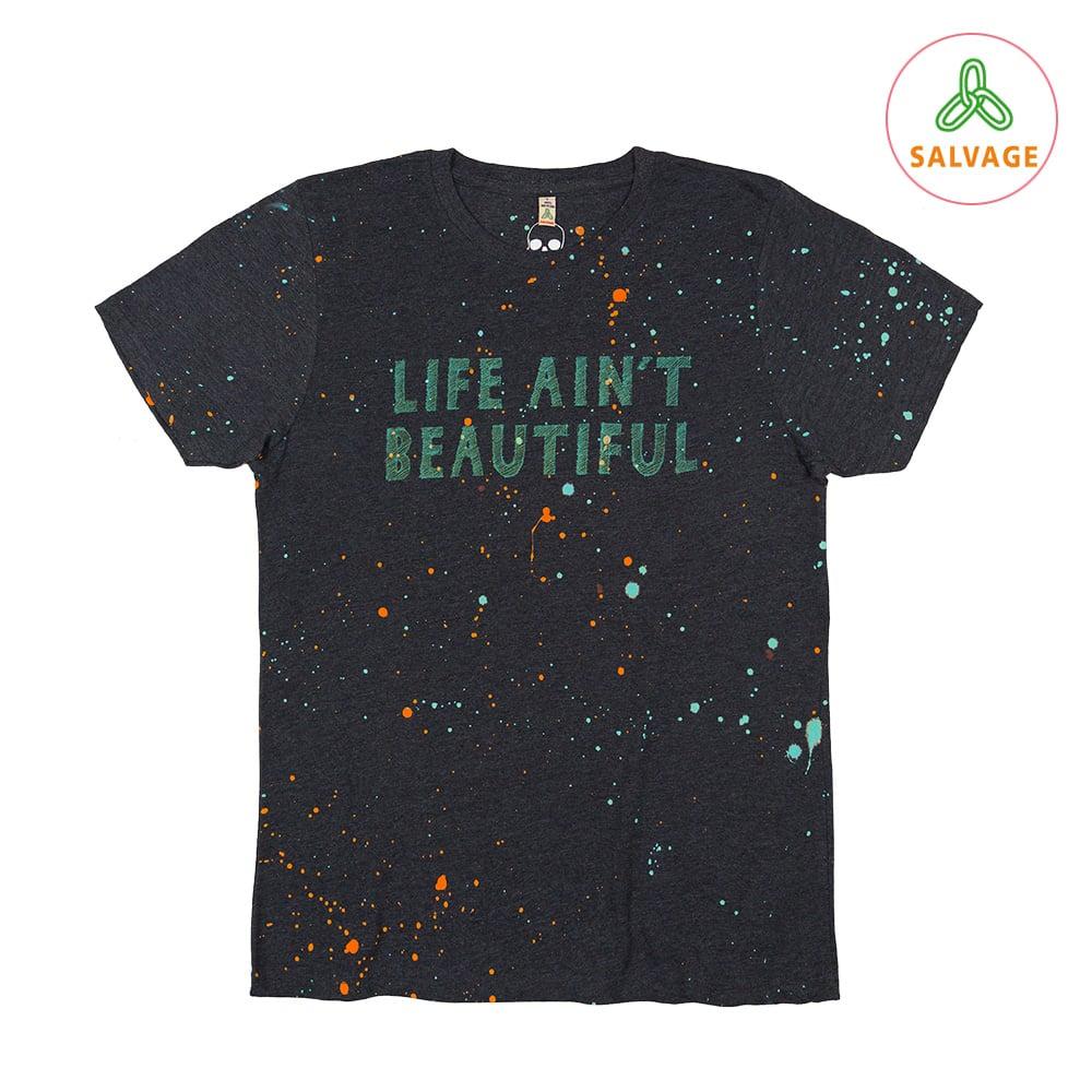 Life Ain't Beautiful Unisex Black Splashed T-Shirt (Recycled)