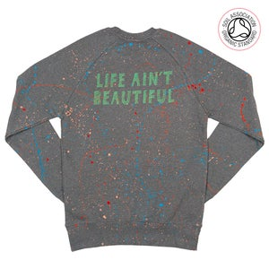 Image of Life Ain't Beautiful Unisex Dark Grey Sweater (Organic)