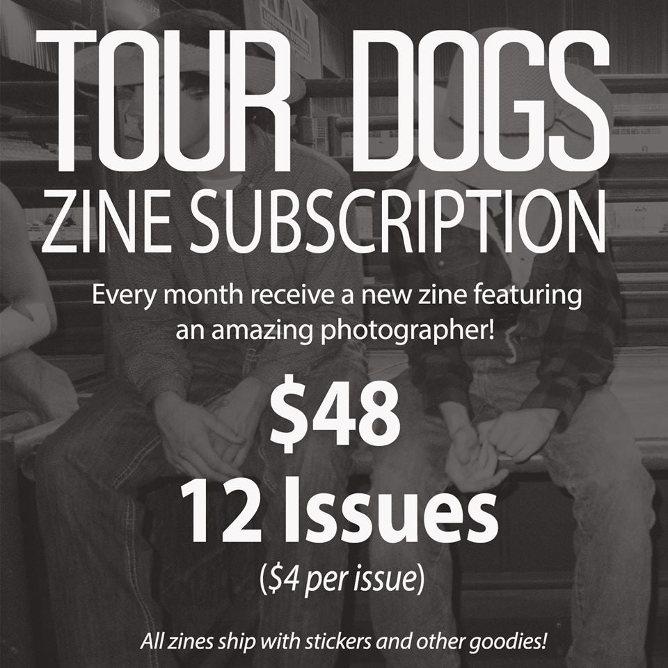 Image of TOUR DOGS 12 Month Zine Subscription