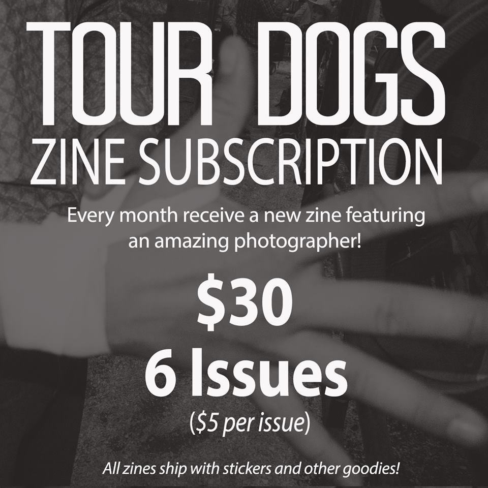 Image of TOUR DOGS 6 Month Zine Subscription