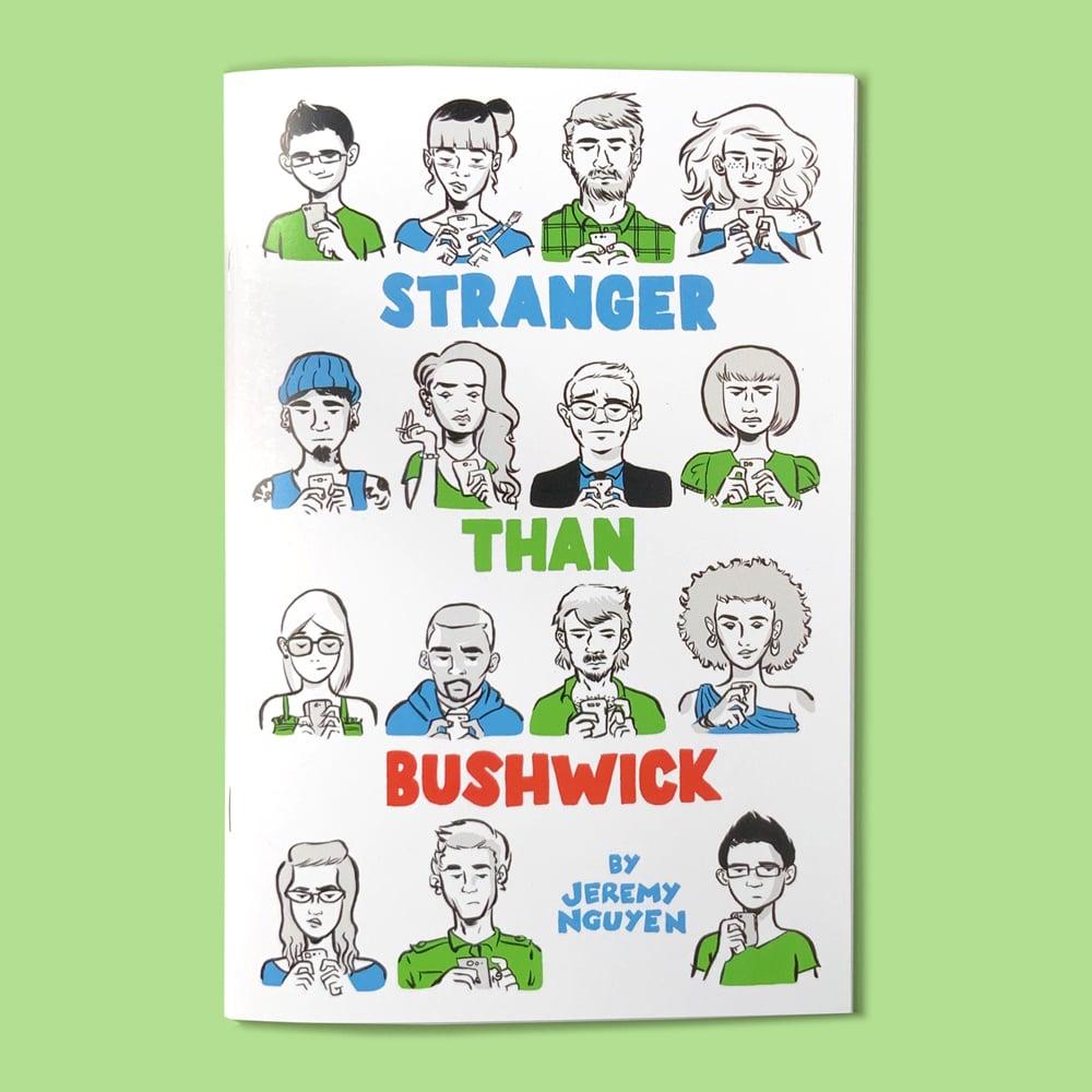 Image of Stranger Than Bushwick - Issue 1