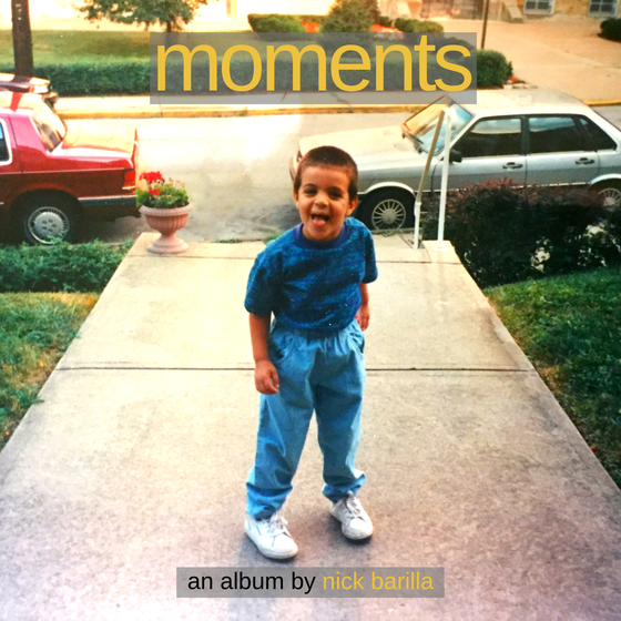 Image of Moments an album by Nick Barilla