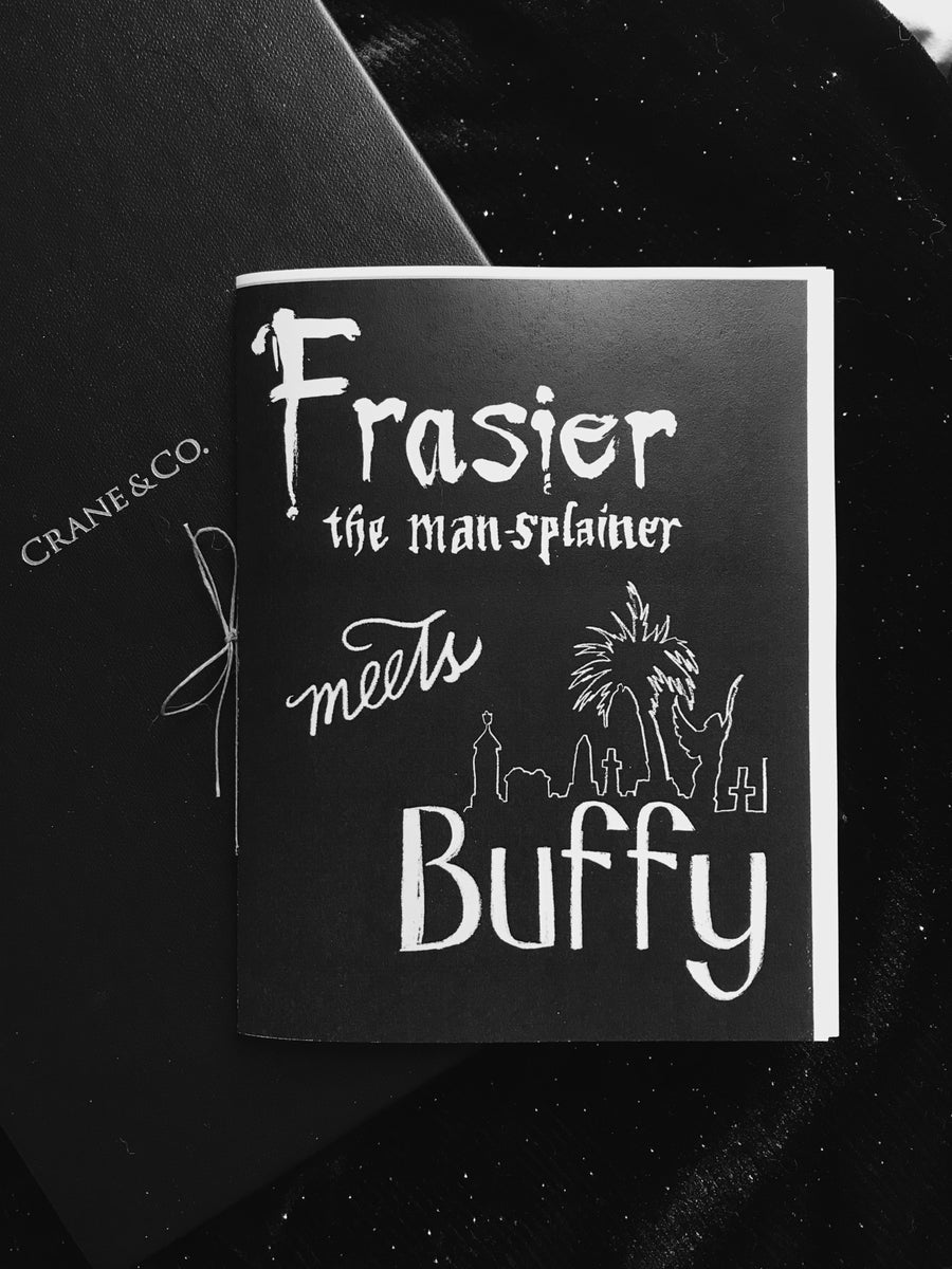 Image of Buffy meets Frasier Zine