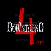 "Image of Downtrend ""4"" CD"