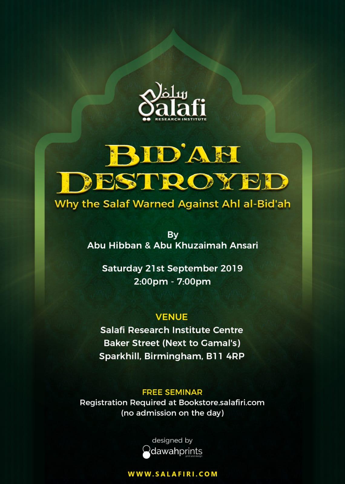 Image of SEMINAR - BID'AH DESTROYED - Why The Salaf Warned Against Ahl al-Bid'ah
