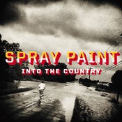 Image of SPRAY PAINT - 'Into The Country' LP (12XU 119-1)