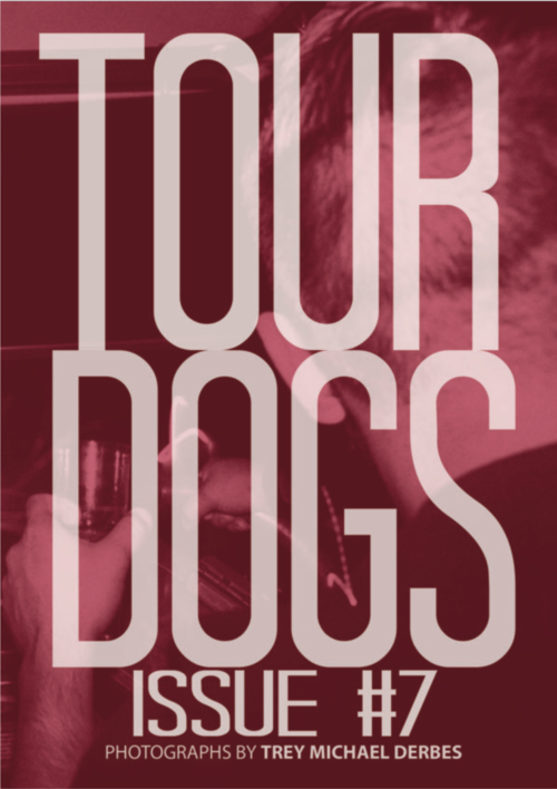 Image of TOUR DOGS Issue #7 by Trey Michael Derbes