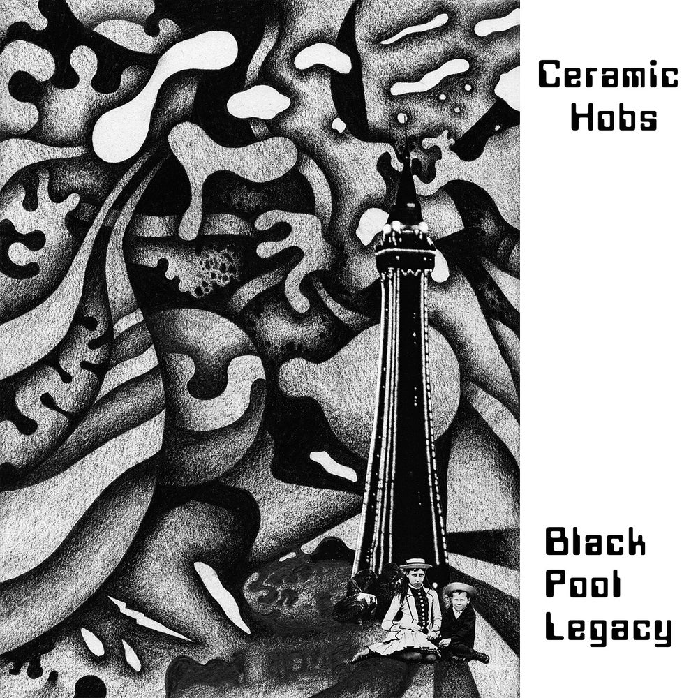 Image of CERAMIC HOBS - BLACK POOL LEGACY. 2LP & Booklet