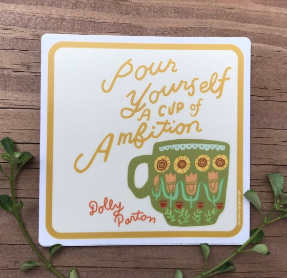 Image of Cup Of Ambition Vinyl Sticker