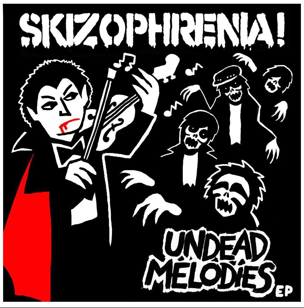 Image of SKIZOPHRENIA - undead melodies EP