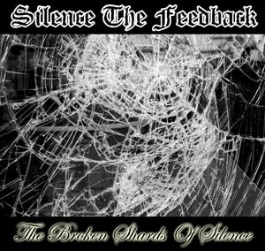 Image of The Broken Shards of Silence