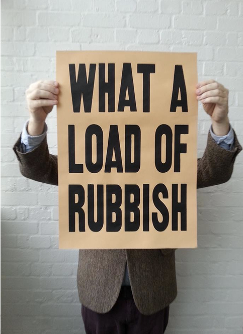 Image of WHAT A LOAD OF RUBBISH