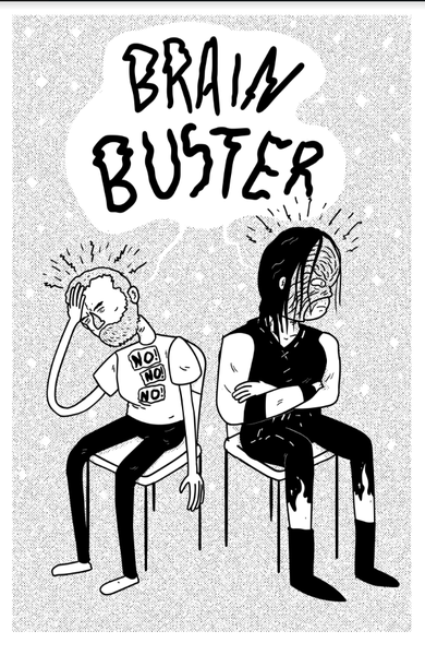 Image of BRAINBUSTER: A wrestling zine about mental health No. 2
