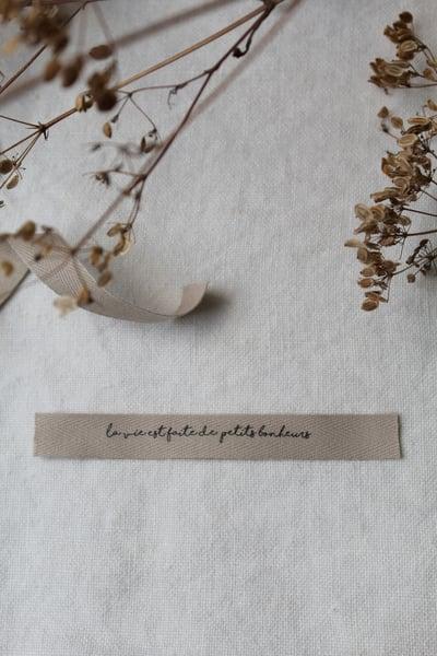 """Image of Etiquette coton beige """"La vie est faite..."""" (RBNBEIGE1)"""