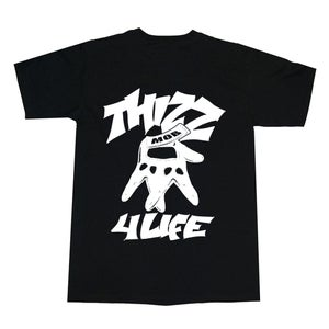 Image of THIZZ MOB 4 LIFE
