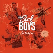 "Image of The Sick Boys ""So Hot!"" LP - Vinilo Color Rojo - Edición Limitada 100 copias"