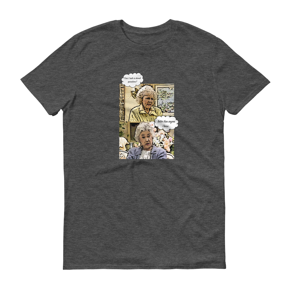 Image of The Golden Girls Collection • Dumb Question