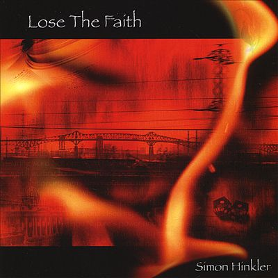 Image of Simon Hinkler - Lose The Faith CD Album
