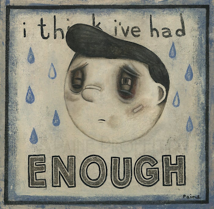 Image of Think I've Had Enough