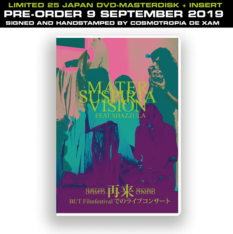 Image of LTD25 Mater Suspiria Vision feat Shazzula SECOND COMING live at BUT Filmfestival JAPAN DVD