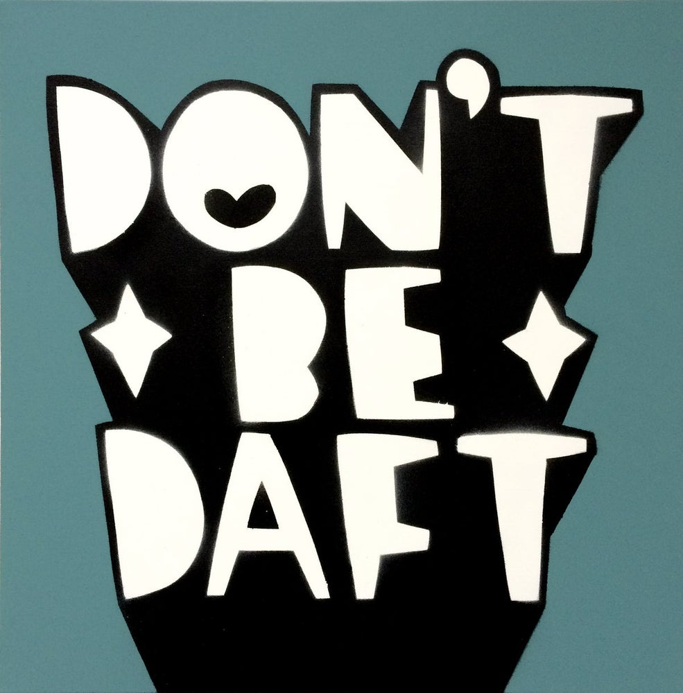 Image of Kid Acne: Dont be daft