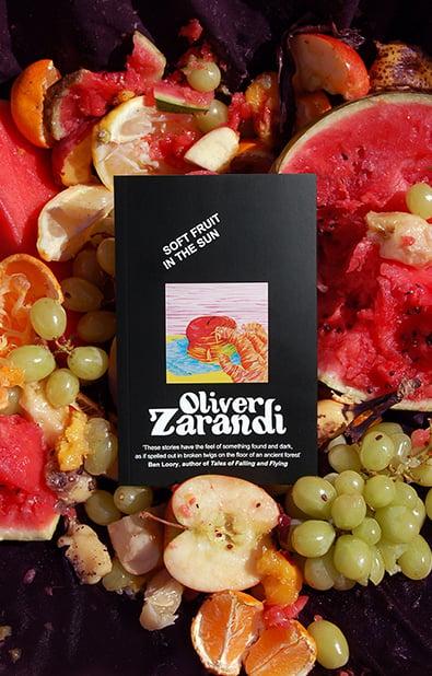 Image of Soft Fruit in the Sun —Oliver Zarandi