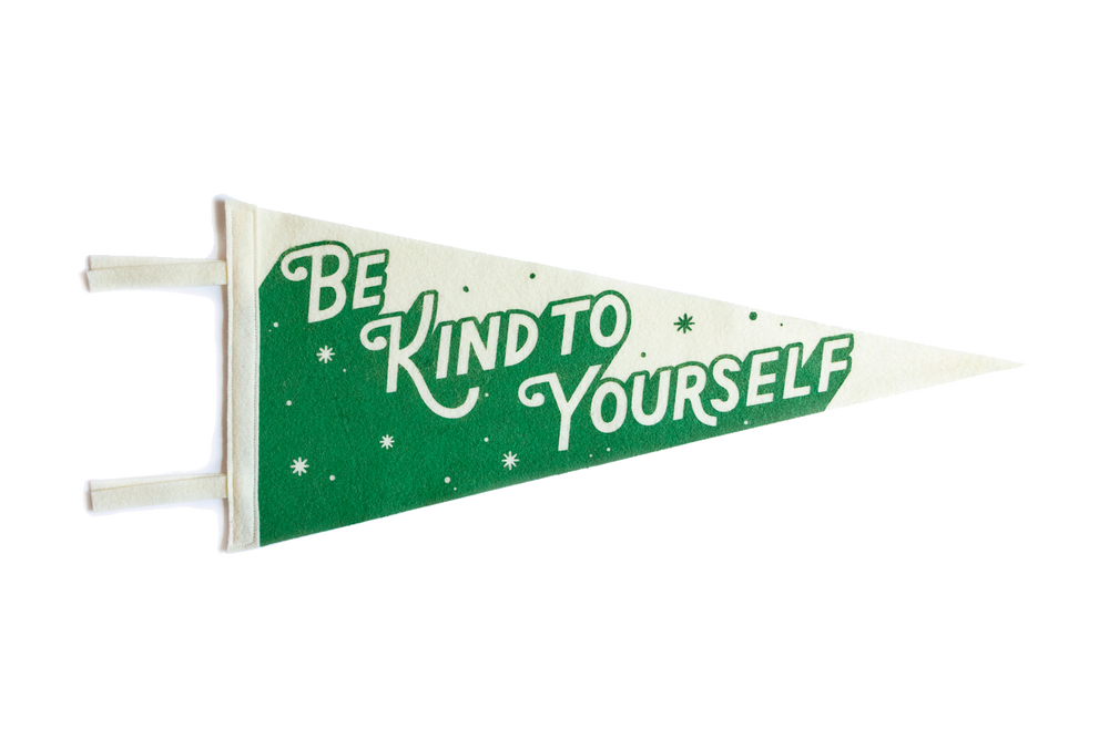 "Image of BE KIND TO YOURSELF (GREEN) 18"" PENNANT"