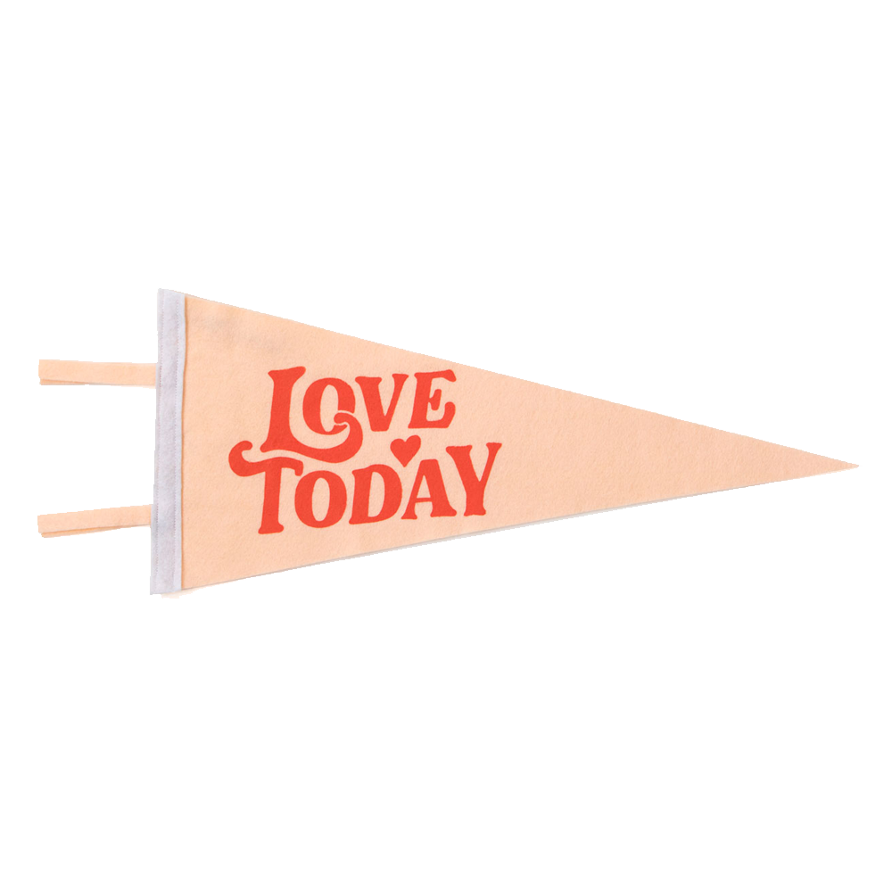 Image of Love Today Felt Pennant