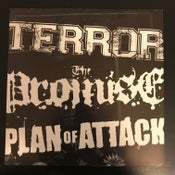 "Image of TERROR / THE PROMISE/ PLAN OF ATTACK 5 x 7"" pack"