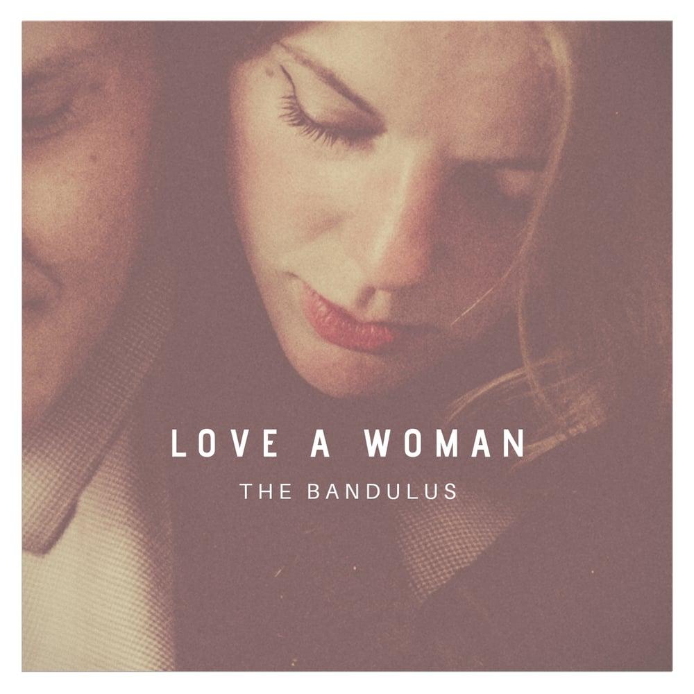 Image of The Bandulus - Love A Woman CD