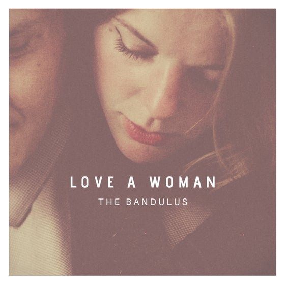 Image of The Bandulus - Love A Woman CD