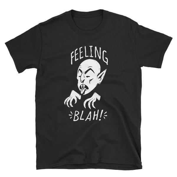 Image of Feeling Blah! Unisex T-Shirt