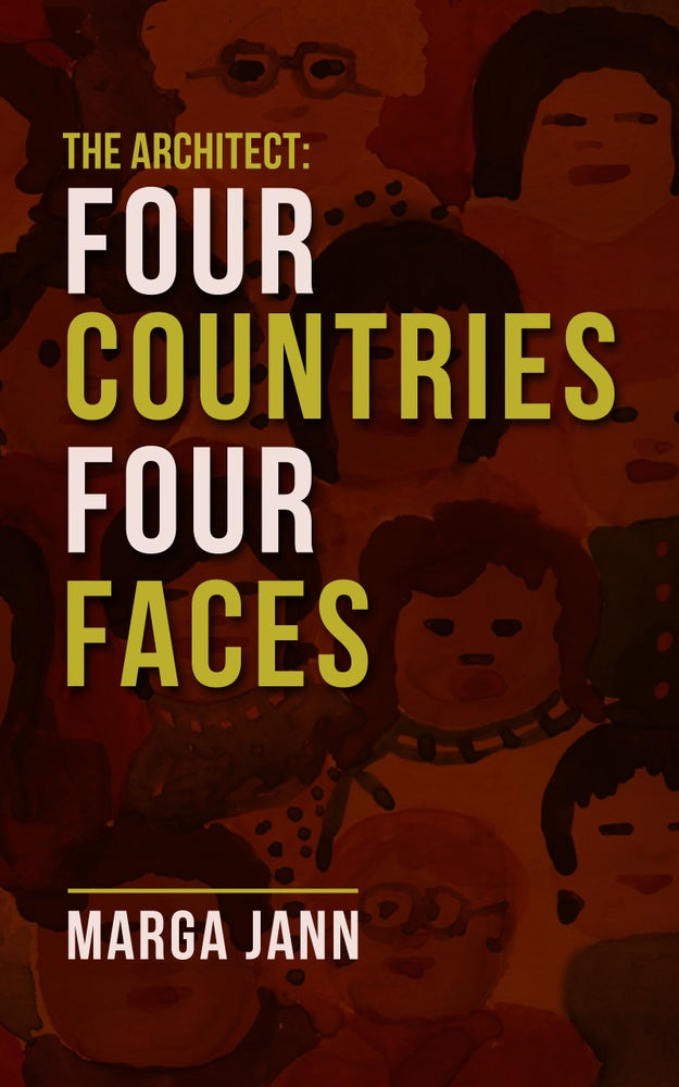Image of The Architect: Four Countries Four Faces