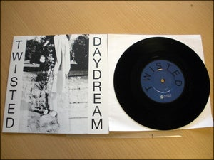 Image of Twisted- Daydream 7""