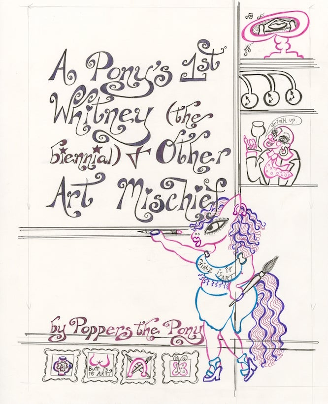 Image of Comics - A Pony's 1st Whitney (the Biennial)