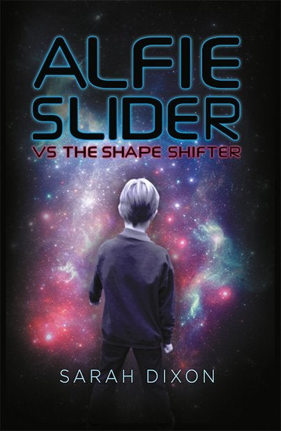 Image of Alfie Slider vs the Shape Shifter - Signed