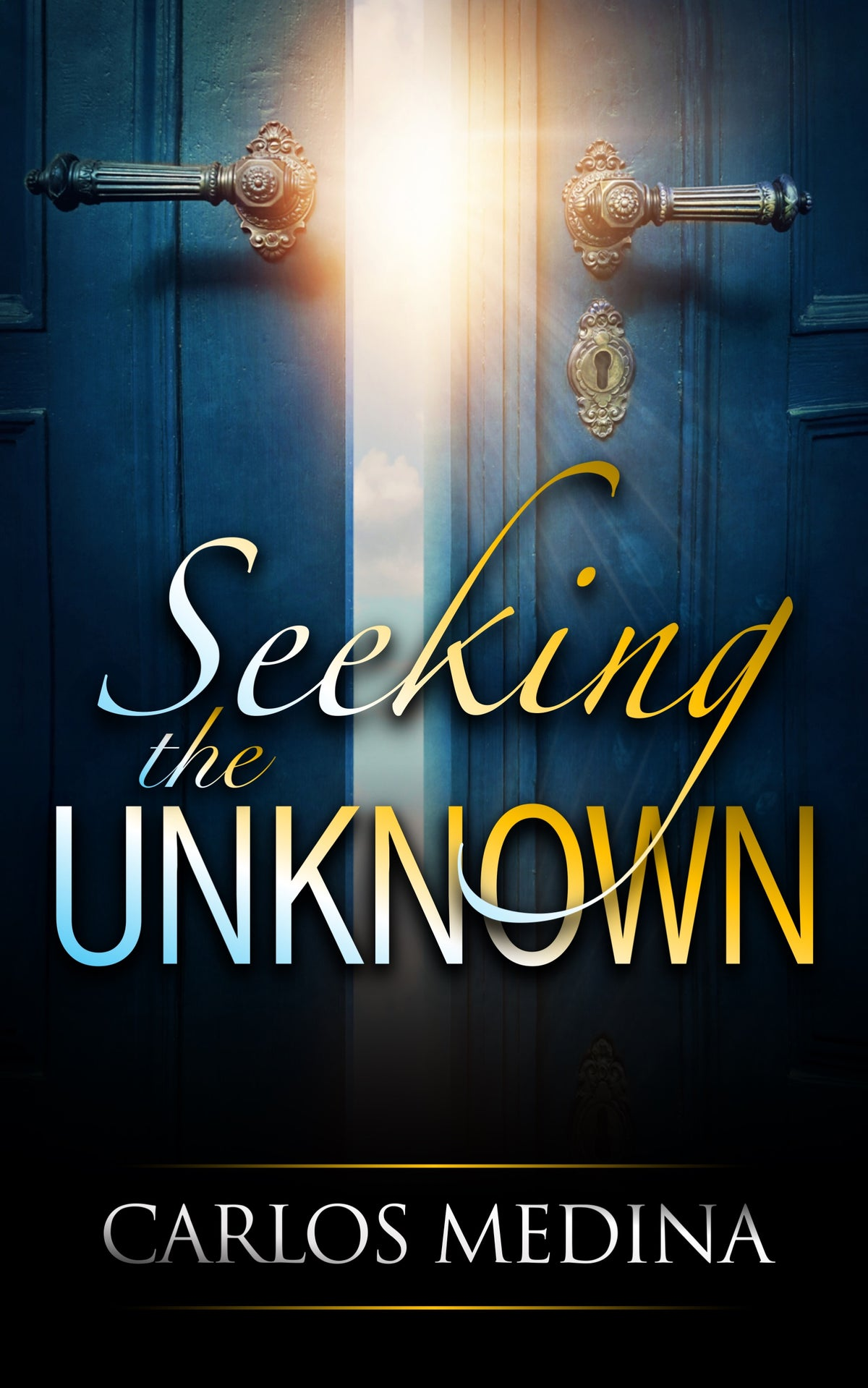 SEEKING THE UNKNOWN