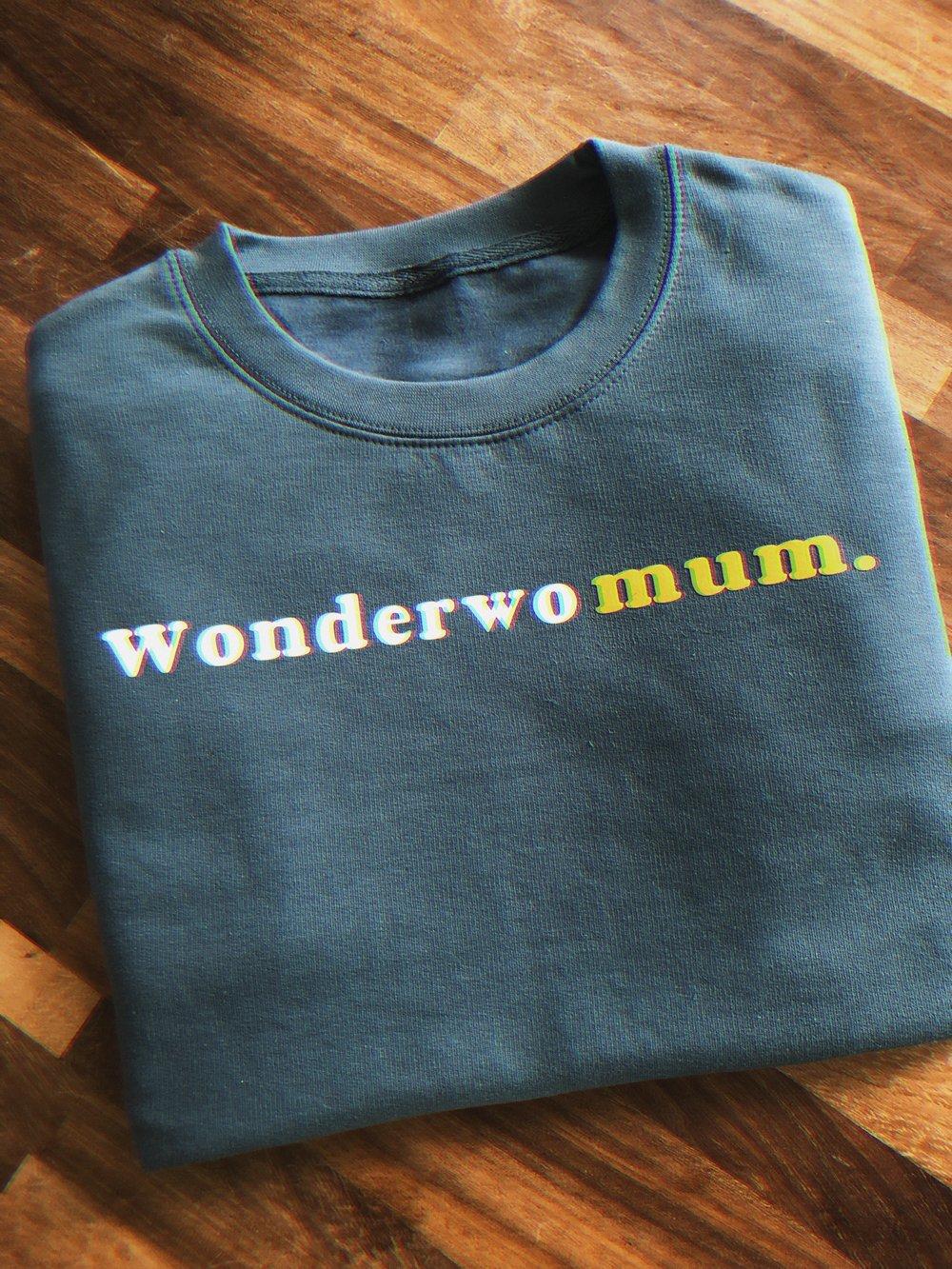 Image of WonderwoMUM. sweat / tee