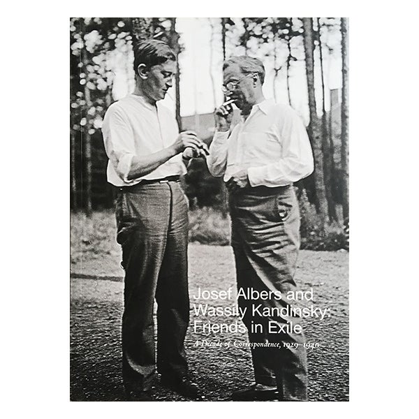 Image of Josef Albers and Wassily Kandinsky: Friends in Exile