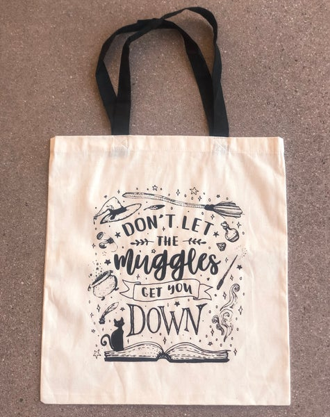 Image of Add on: Don't Let the Muggle Get You Down Tote Bag