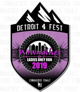 Image of Detroit 4 Fest: Wranglher Ladies Run 2019 - Event Badge