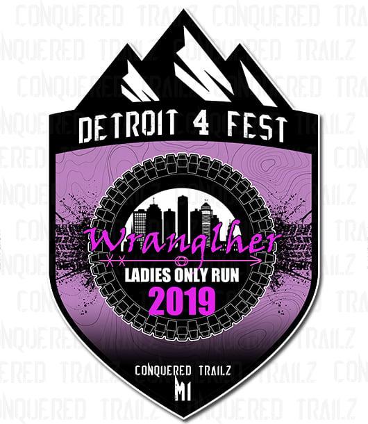 Image of Detroit 4 Fest: Wranglher Ladies Run 2019 - Event Badge