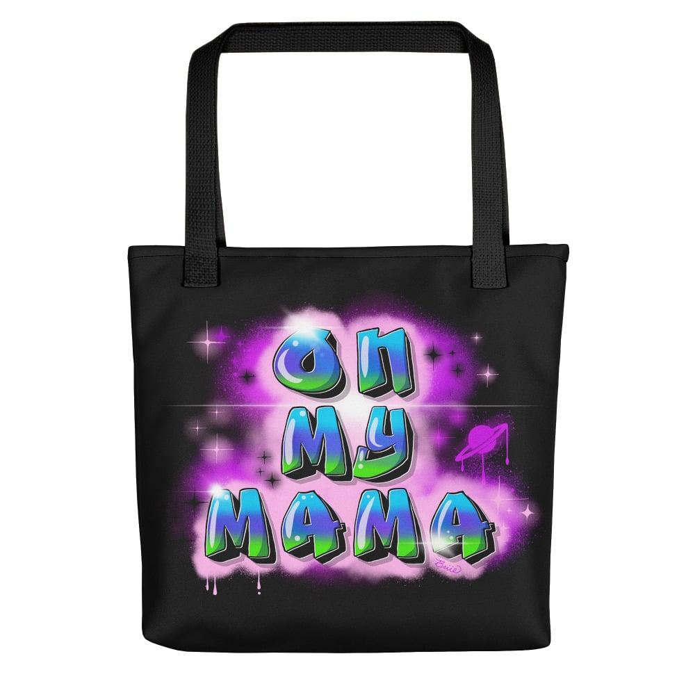 Image of ON MY MAMA tote bag