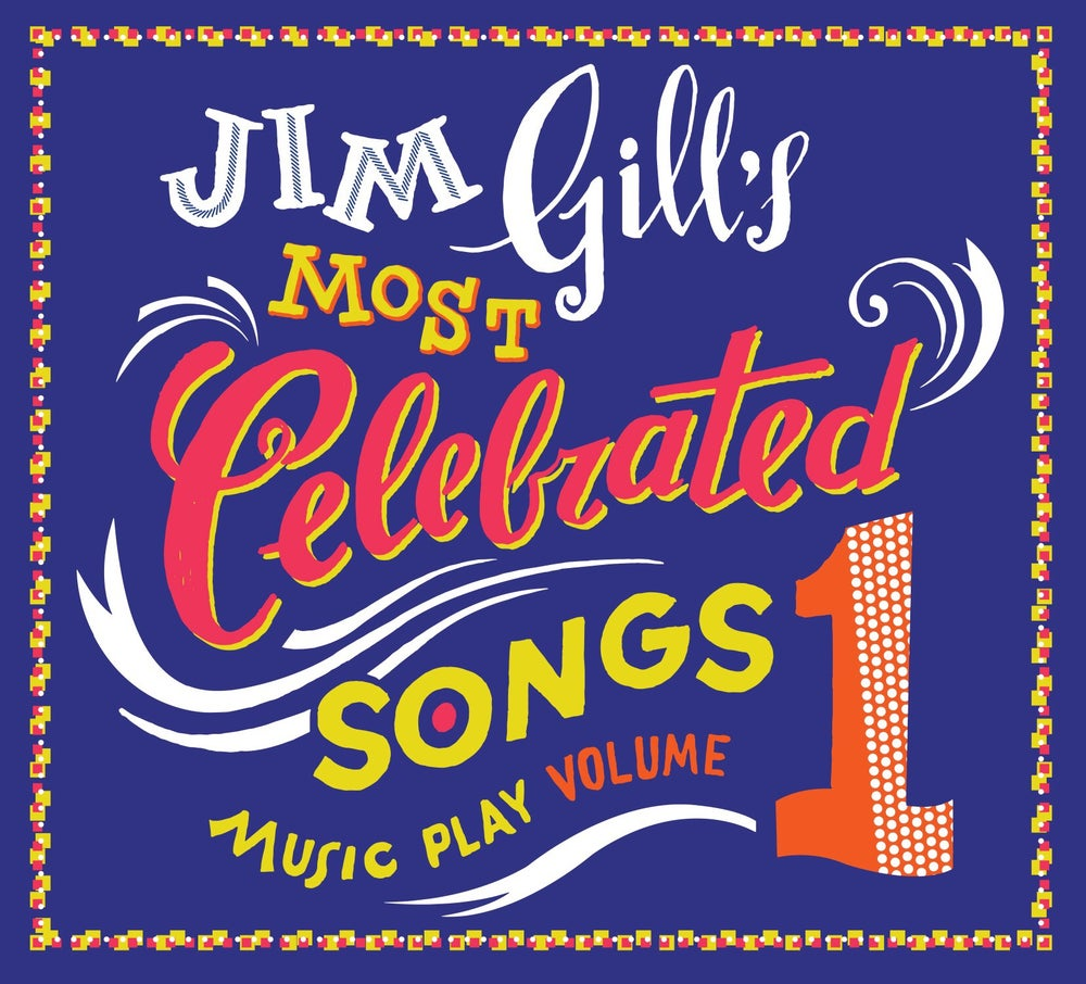 Image of Jim Gill's Most Celebrated Songs: Music Play Volume 1 (CD)